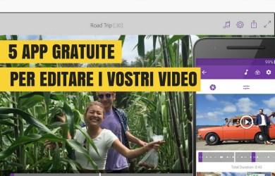5 app gratuite per editare video