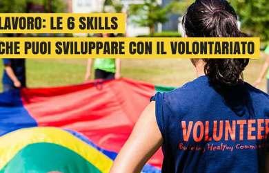 LAVORO-LE-6-SKILLS-CHE-PUOI-SVILUPPARE-CON-IL-VOLONTARIATO