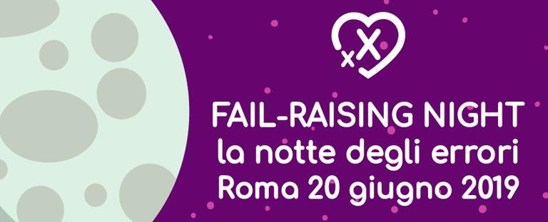 Fail-Raising Night - Roma