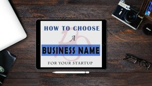 8 Easy Ways to Choose a Business Name (With Examples)