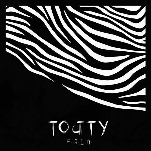 """F.U.L.A. presenta""""TOUTY"""" (LaPOP) il suo nuovo singolo"""