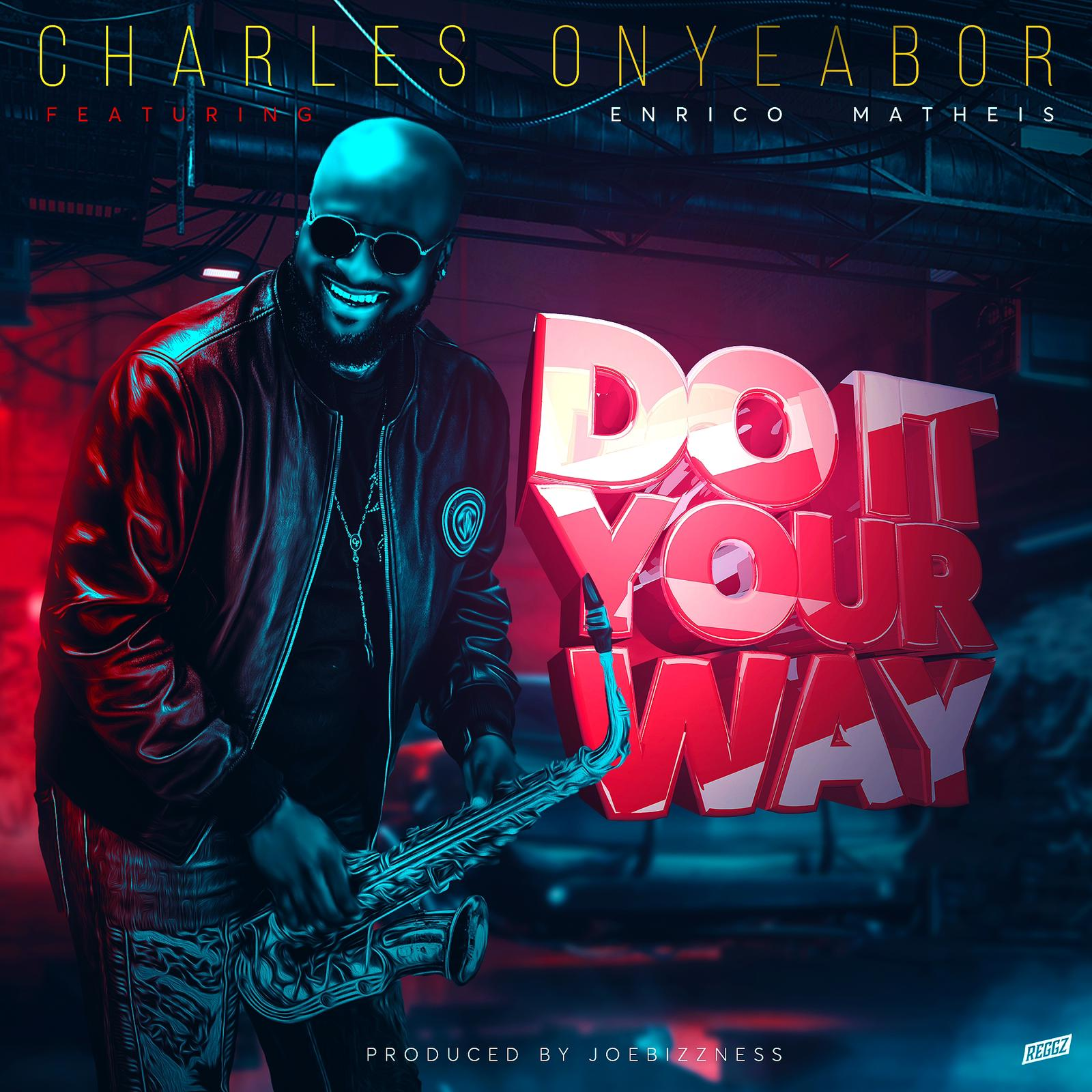 """Charles Onyeabor il nuovo singolo """"Do it your way"""" feat. Enrico Matheis (Evry)"""