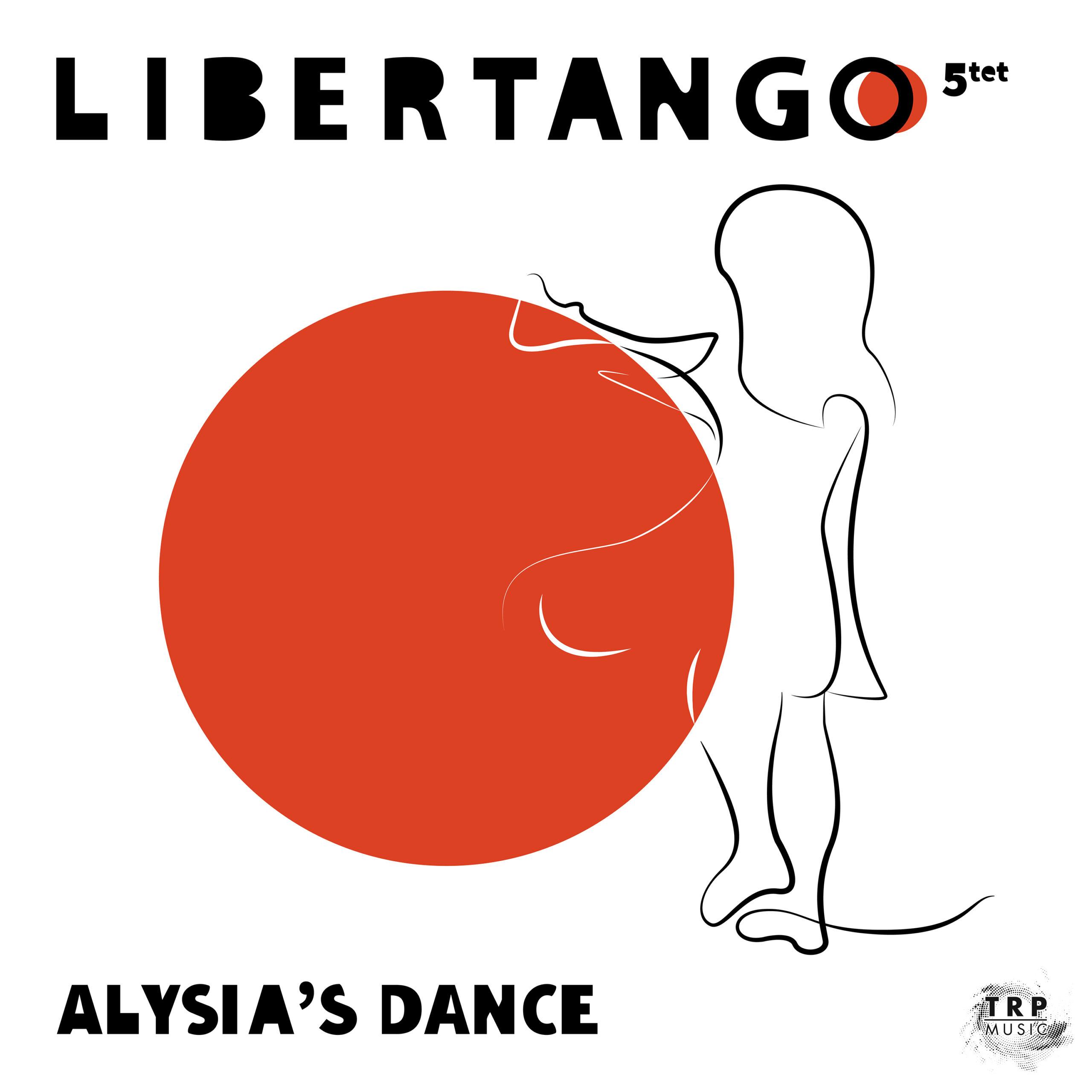 """""""Alysia's Dance"""", il nuovo singolo firmato Libertango 5tet pubblicato dalla TRP Music"""