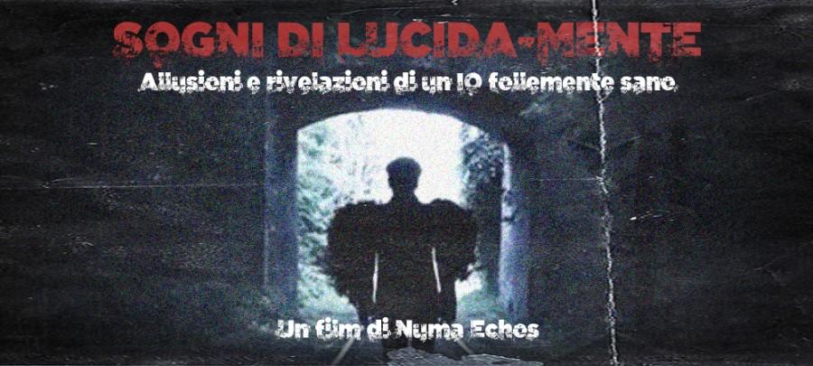 """""""SOGNI DI LUCIDA-MENTE""""  NUMA ECHOS"""