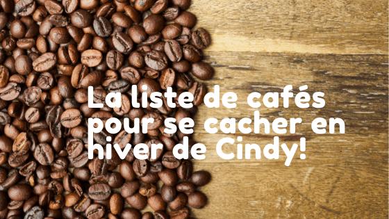 Les meilleurs cafés à Montréal selon Cindy