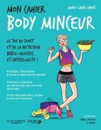 Livre Mon cahier Body minceur, Marie-Laure André, éditions Solar