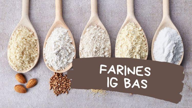 Farines IG bas