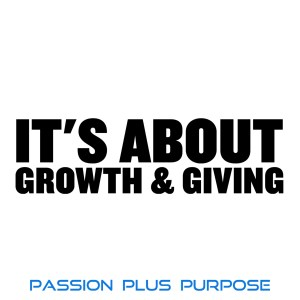 PassionPlusPurpose - It's about growth & giving