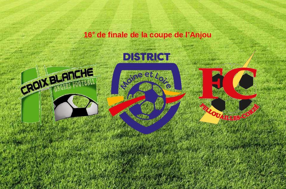 16e de finale de la Coupe de l'Anjou : La Croix Blanche reçoit Pellouailles-Corzé.