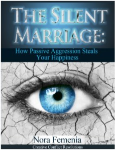The Silent Marriage: How Passive Aggression Steals Your Happyness book cover