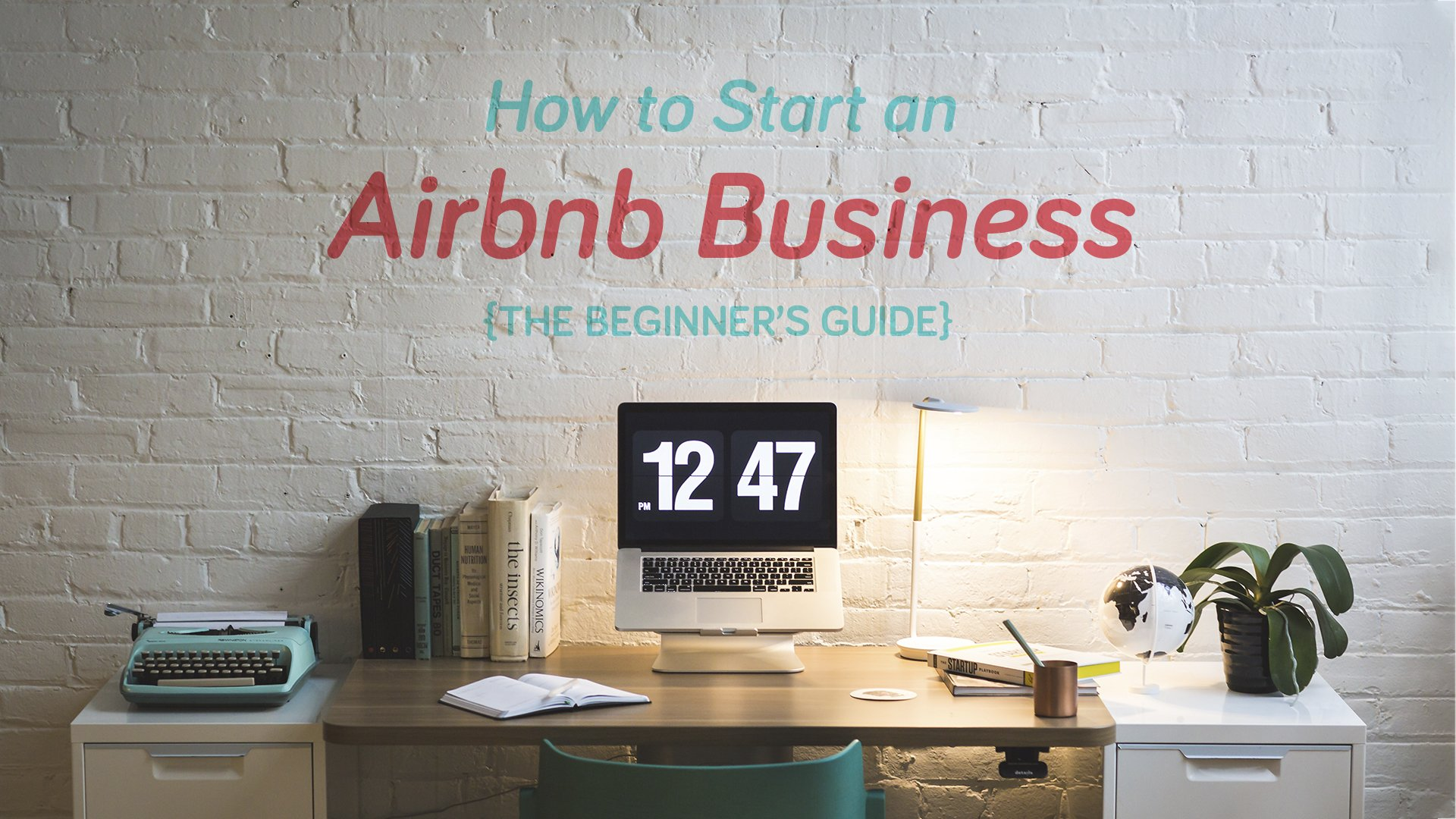Beginner's Guide Airbnb Business
