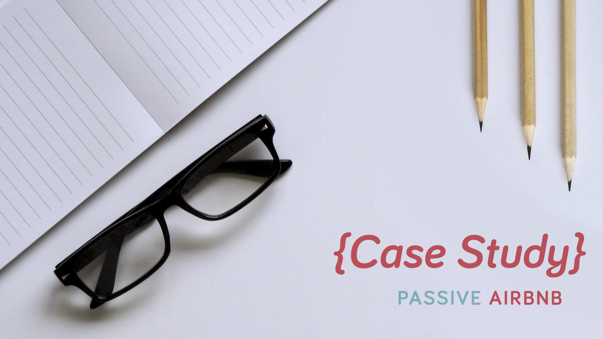 passive airbnb case study