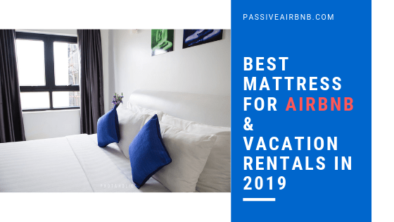 Best Mattress for Airbnb