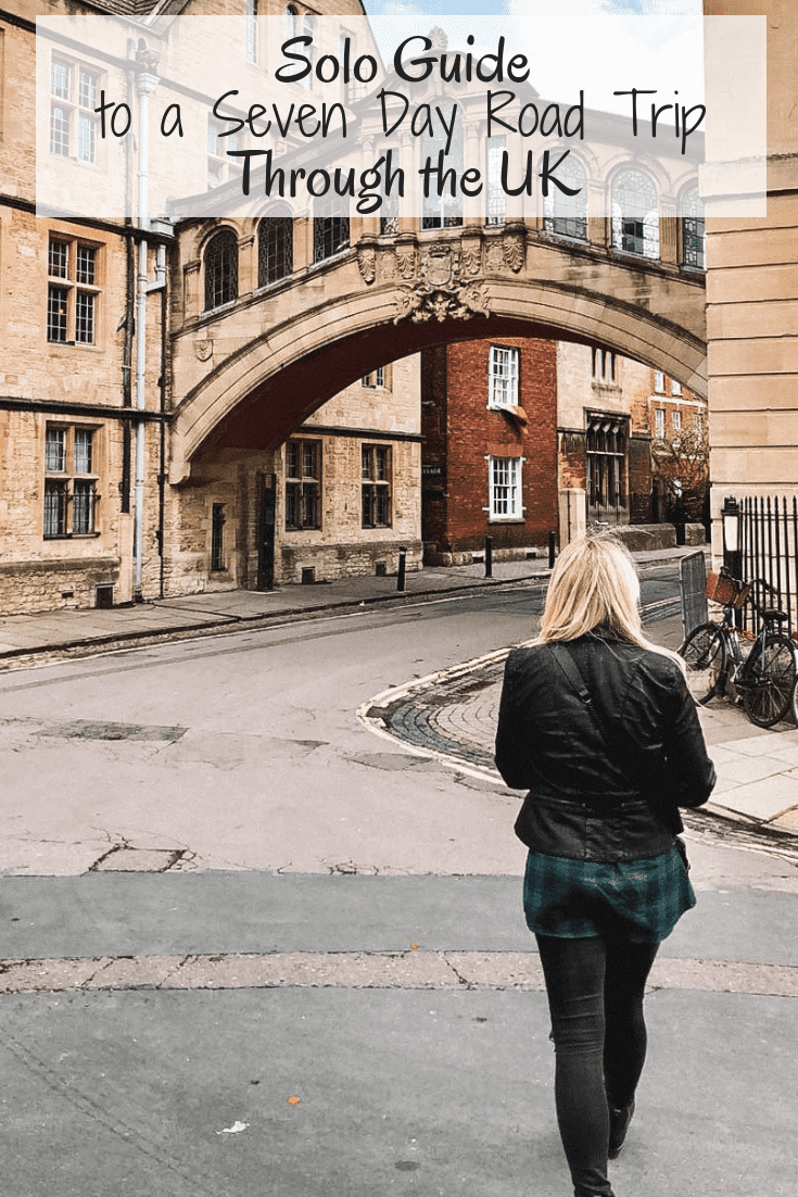 Solo Guide to a Seven Day Roadtrip Through the UK