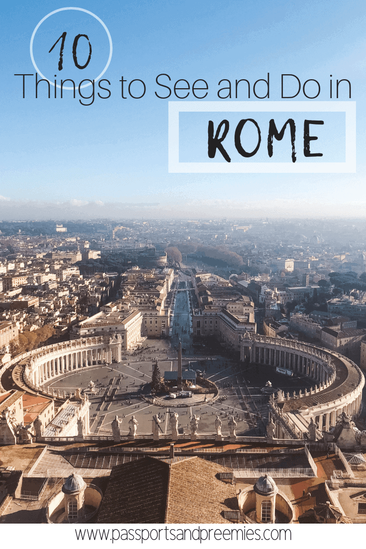 10 Thingg to See and Do in Rome