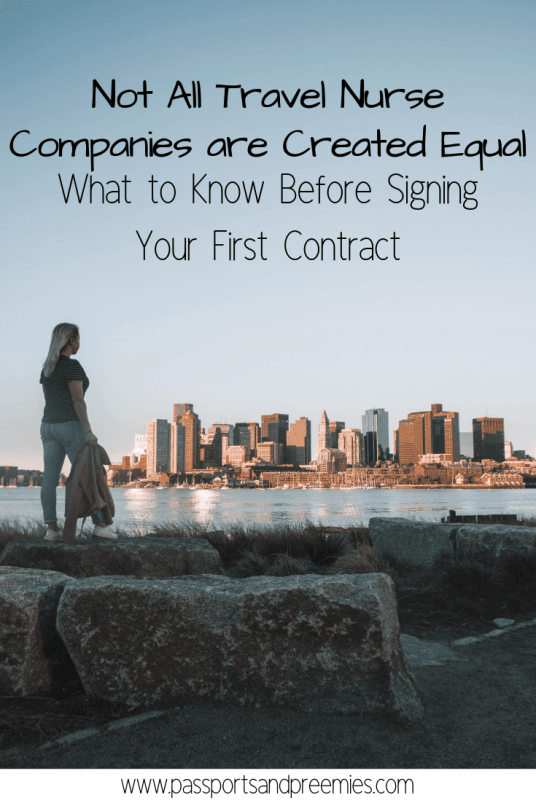Not All Travel Nurse Companies are Created Equal - What to Know Before Signing a Contract