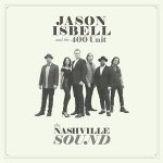 Cover art for The Nashville Sound by Jason Isbell and the 400 Unit