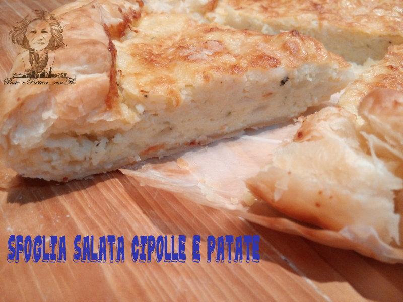 sfoglia salata cipolle e patate