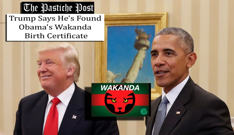 Trump Says Hes Found Obamas Wakanda Birth Certificate The