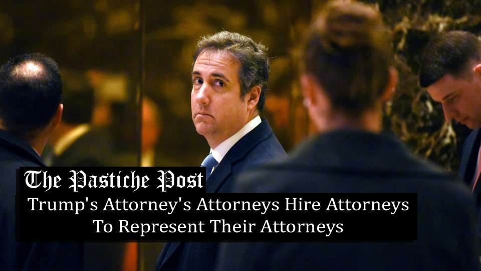 Trump's Attorney's Attorneys Hire Attorneys To Represent Their Attorneys