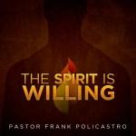 The Spirit Is Willing Sermon Art