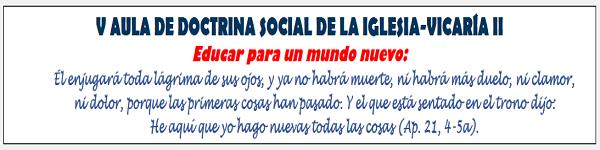 Aula de Doctrina Social 2021. Vicaría II Madrid. slider
