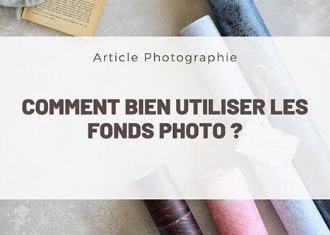 comment utiliser les fonds photo