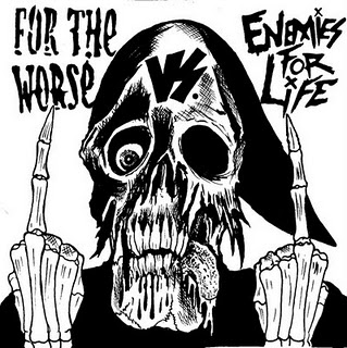 For The Worse / Enemies For Life - Split 7""