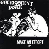 """Government Issue - Make An Effort 7"""""""