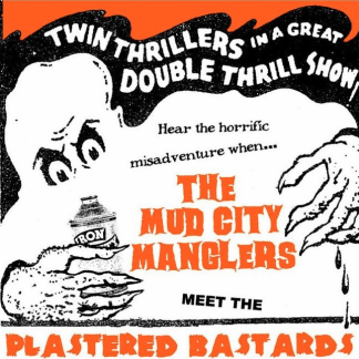 "Mud City Manglers / Plastered Bastards - Split 7"" (Black)"