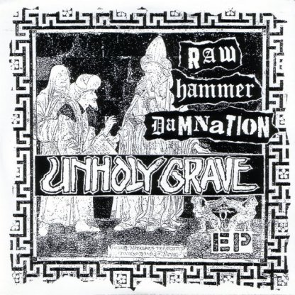 Unholy Grave / Unbiased- Raw Hammer Damnation Split EP 7""