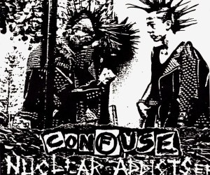 """Confuse 'Nuclear Addicts' 7"""" Vinyl EP"""