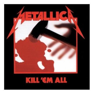 Metallica - Kill Em All LP