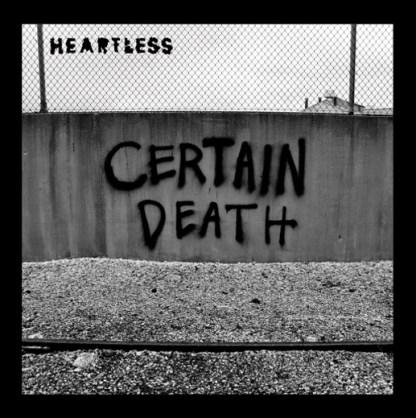 Heartless 'Certain Death' Vinyl EP