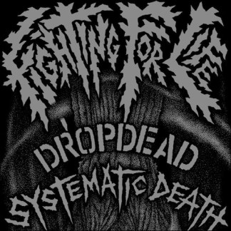 "Dropdead/Systematic Death 'Split' 7"" Vinyl EP"