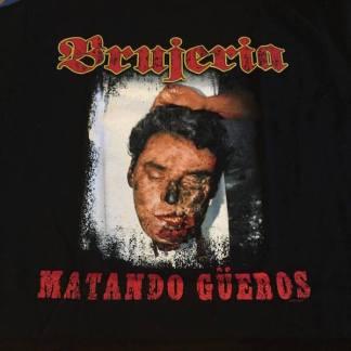 Brujeria - Matando Gueros T-Shirt