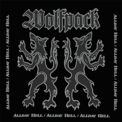 Wolfpack - Allday Hell LP