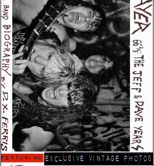 Slayer - 66 2/3: Jeff & Dave Years. by DX Ferris