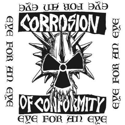 Corrosion of Conformity - Eye For An Eye LP (Fanclub vinyl)