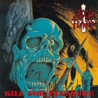 Blood Feast - Kill For Pleasure LP (splatter vinyl)