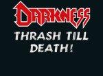 Darkness - Thrash Till Death! 2LP (white/red splatter vinyl)