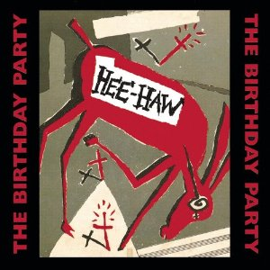 Birthday Party - Hee Haw LP (red vinyl Numbered/1500)