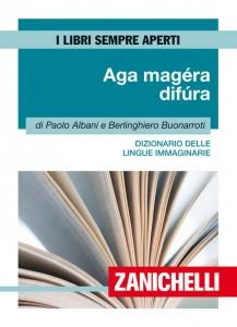 Paolo Albani e Berlinghiero Buonarrotti Aga magéra difúra