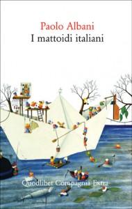 Paolo Albani - I mattoidi italiani
