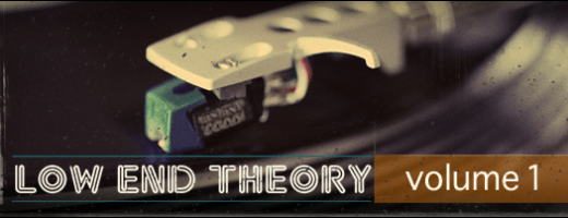 Low End Theory Vol.1