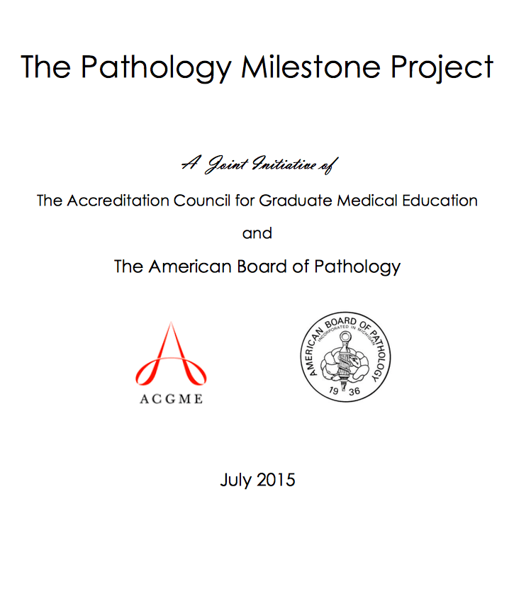 The Pathology Milestones Project