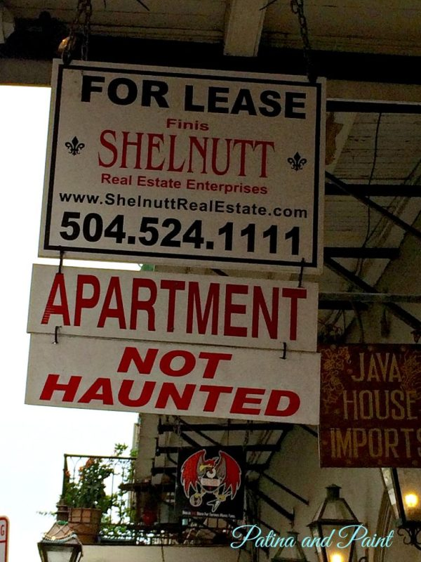 New Orleans Not haunted sign