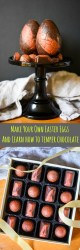 How to temper chocolate & make Easter Eggs