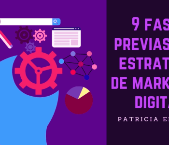 Fases previas a tu estrategia de marketing digital