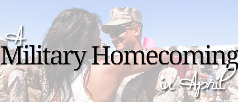 military homecoming in april
